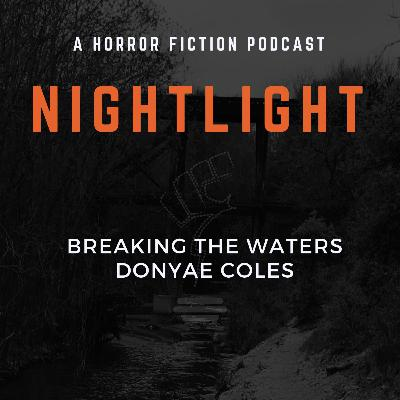 215: Breaking the Waters by Donyae Coles