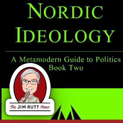 EP53 Hanzi Freinacht on the Nordic Ideology
