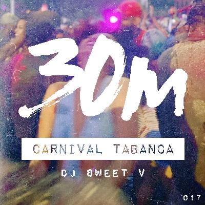 017: Carnival Tabanca - DJ Sweet V (NYC)