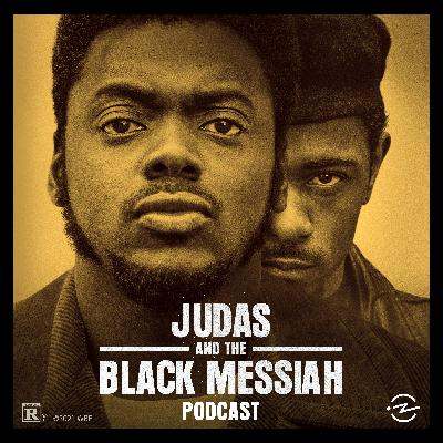 Judas and the Black Messiah Podcast Trailer