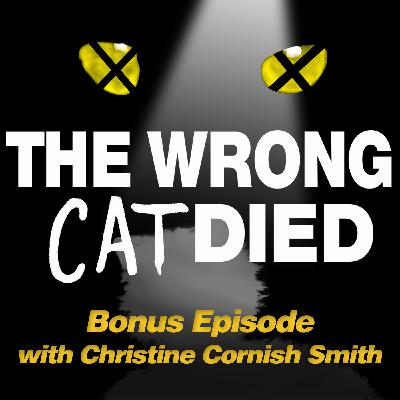 Ep10 - Christine Cornish Smith, Bombalurina from the 2016 Broadway revival