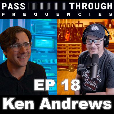 Ken Andrews (Failure) - EP18