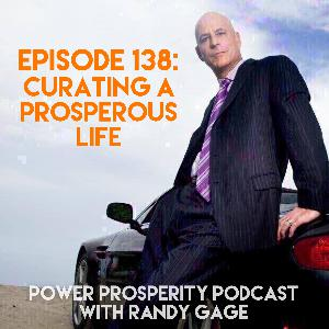 Episode 138: Curating a Prosperous Life (Podcast Exclusive)