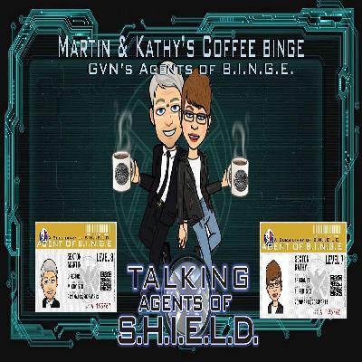 Martin & Kathy's Coffee Binge - Marvel's Agents of Shield
