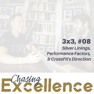 Silver Linings, Performance Factors, & CrossFit's Direction