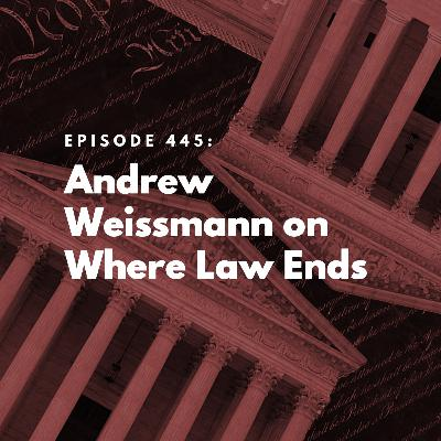 Andrew Weissmann on Where Law Ends