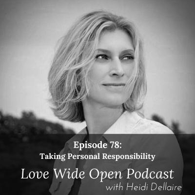 Ep 78 Taking Personal Responsibility