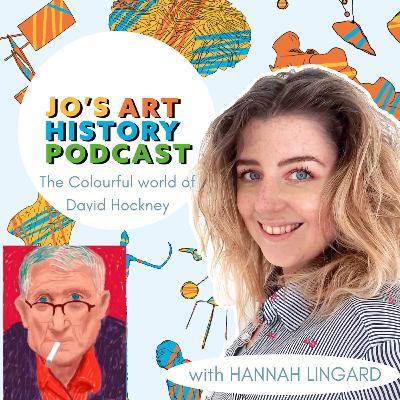 20. The Colourful World of David Hockney with Hannah Lingard