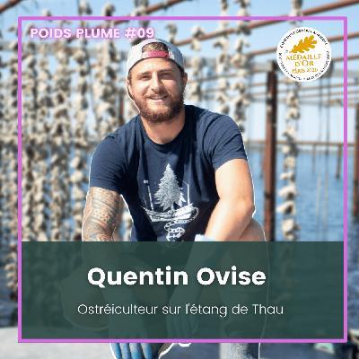 #09 - Quentin Ovise - Ostréiculteur sur l'étang de Thau