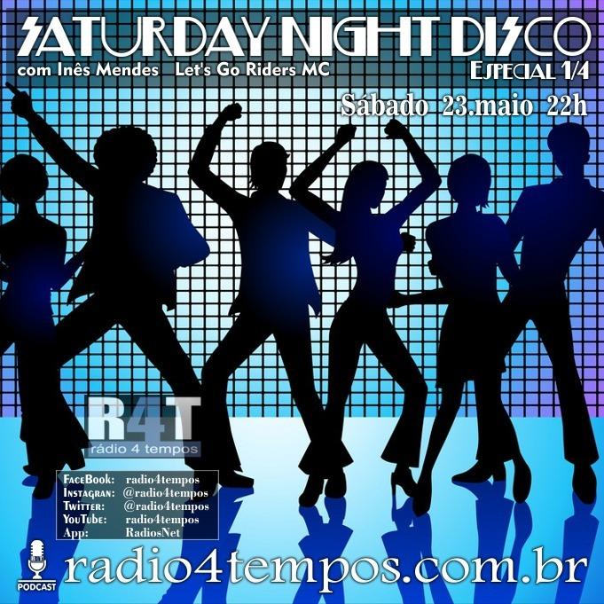 Rádio 4 Tempos - Saturday Night Disco 03