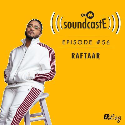 Ep.56: 9XM SoundcastE - Raftaar