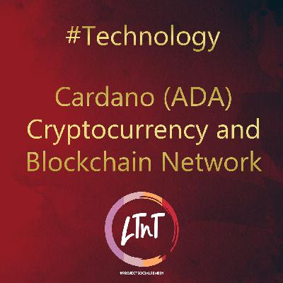 Cardano (ADA) Cryptocurrency and Blockchain Network