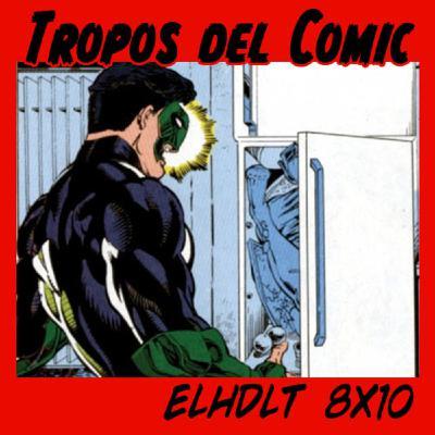 [ELHDLT] 8x10 Tropos del cómic