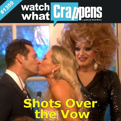 RHOC: Shots Over the Vow