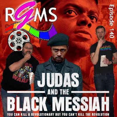 RGMS EP 140: Judas and the Black Messiah