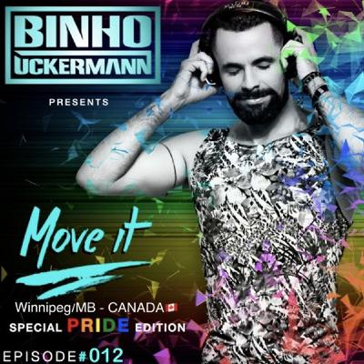 MOVE IT Podcast Episode #012 Special PRIDE Edition Winnipeg/MB CANADA