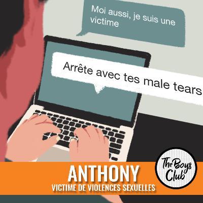 Anthony, victime de violences sexuelles