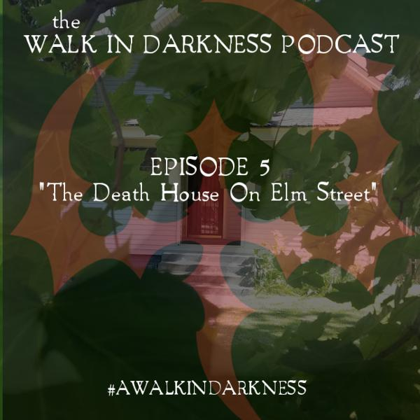 The Death House On Elm Street (Episode 5)