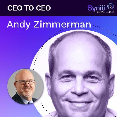 CEO TO CEO: Andy Zimmerman - Episode 13