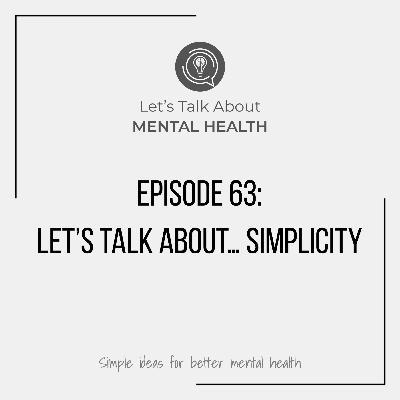 Let's Talk About... Simplicity