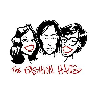 FASHION HAGS Episode 70: Politics, But Make it Fashion