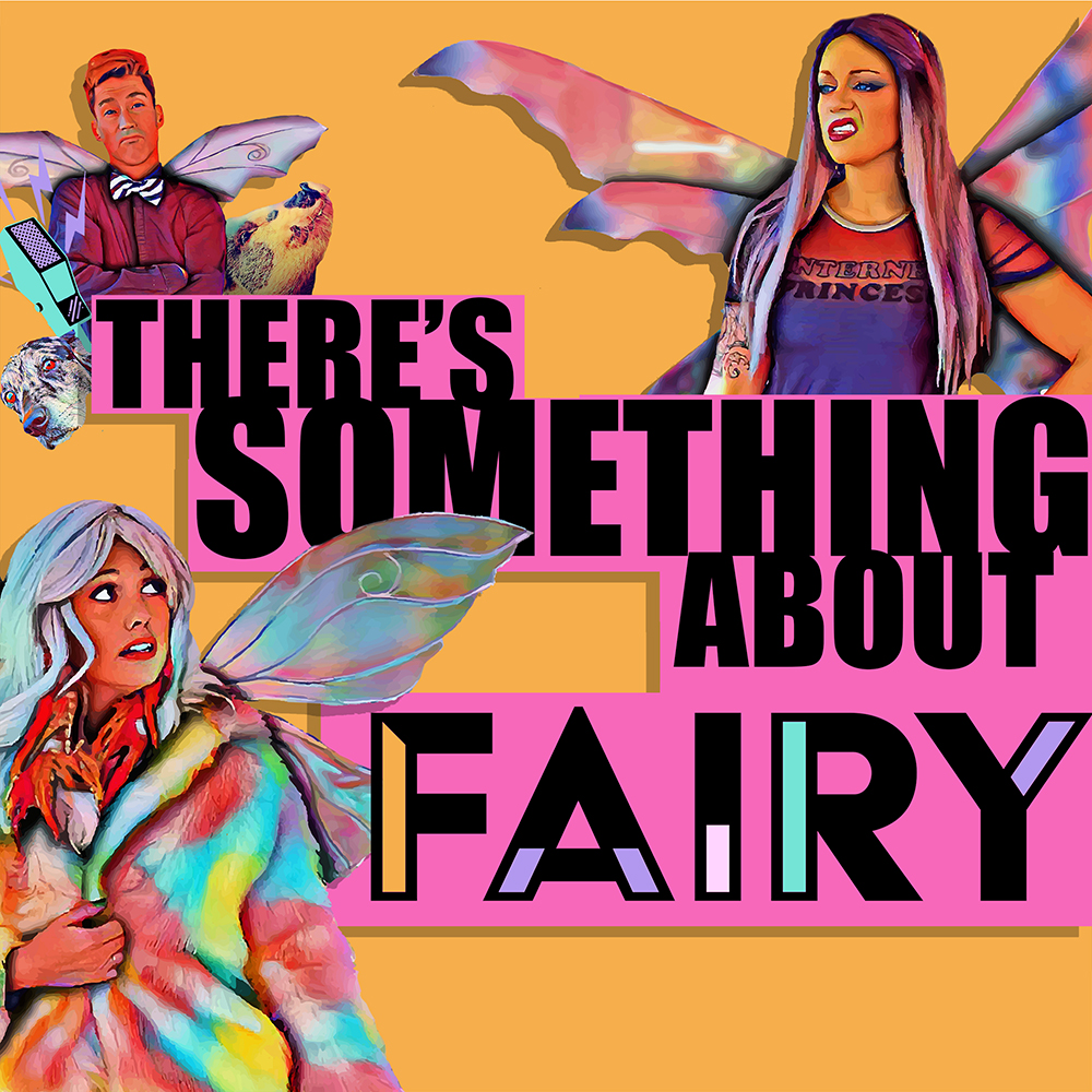 There's Something About Fairy