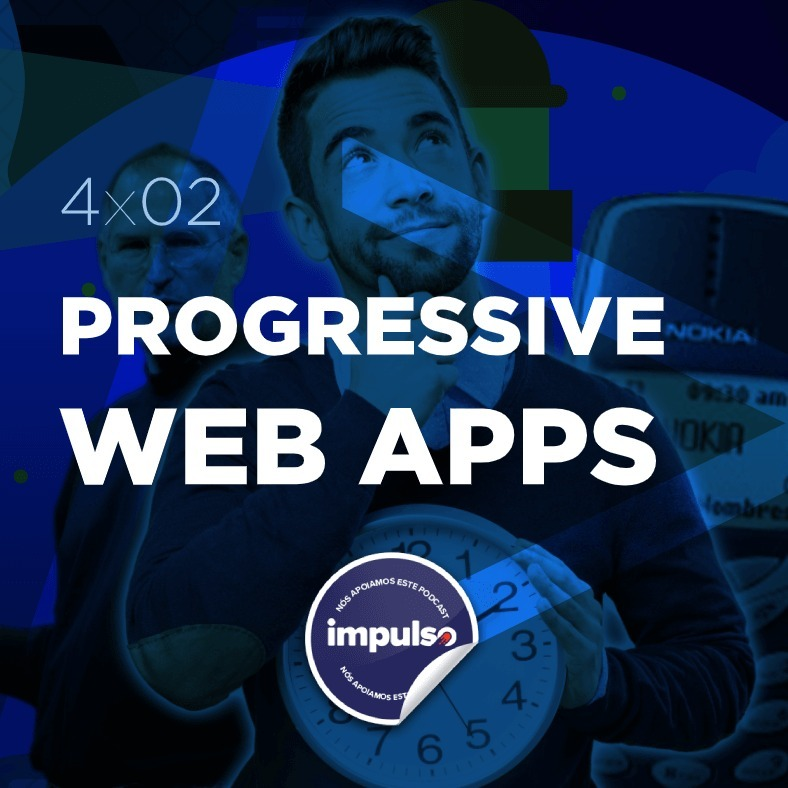 4x02 - Tag #38: Progressive Web Apps