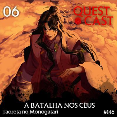 A Batalha nos Céus - Taoreta no Monogatari 06 [L5A 4e]