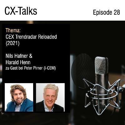 #28 CEX Trendradar Reloaded - Der CX Reifegrad von Unternehmen der DACH Region 2021. Nils Hafner und Harald Henn im Gespräch mit Peter Pirner (i-CEM)n
