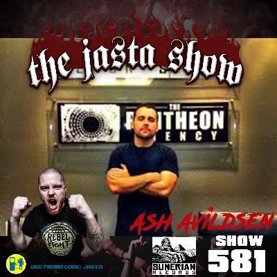 Show #581 - Ash Avildsen (Sumerian Records)