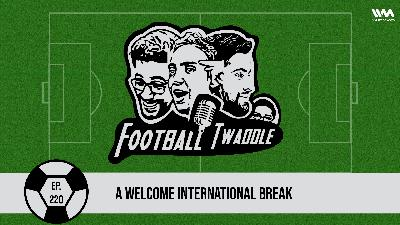 A Welcome International Break