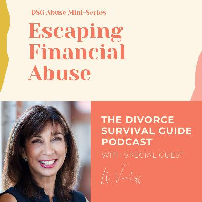 DSG Abuse Mini-Series: Escaping Financial Abuse with Lili Vasileff