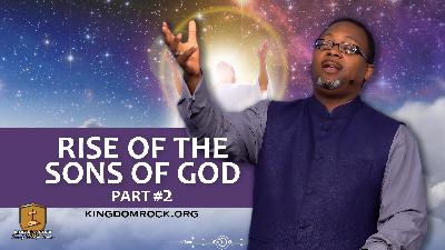 Part 2 - Rise of the Sons of God
