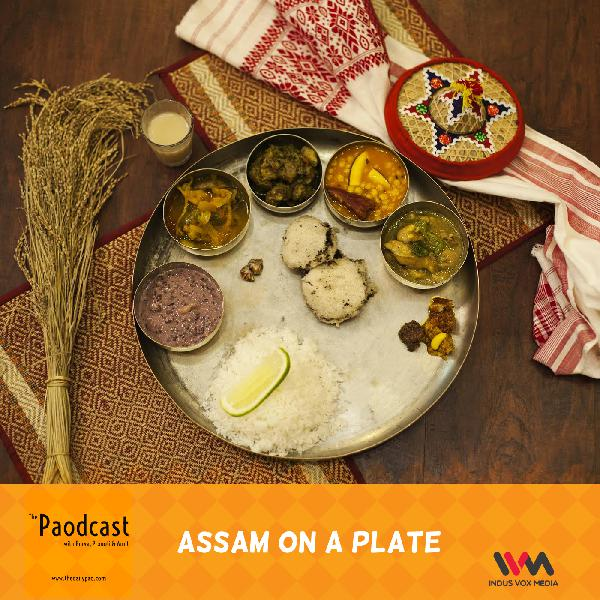 Ep. 60: Assam On a Plate
