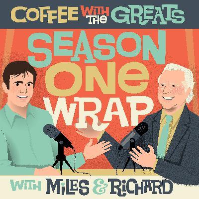 Season One Wrap with Richard W. Fisher