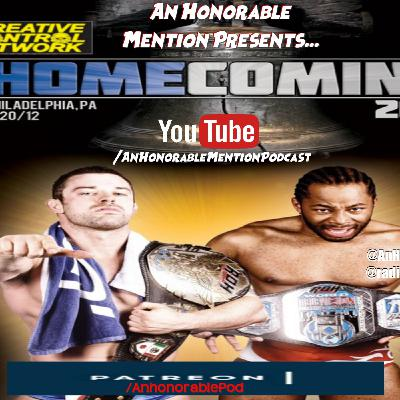 Episode 148: The Homecoming 2012 (Presented by Patreon.com/AnHonorablePod)