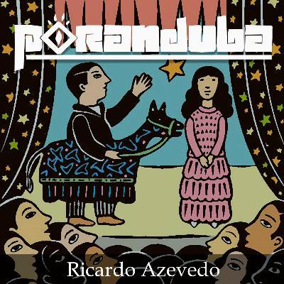 Poranduba 86 - Ricardo Azevedo