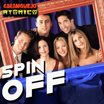 SPIN OFF | Aquele do podcast de FRIENDS