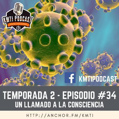 T2 - Episodio #34 - Un llamado a la consciencia