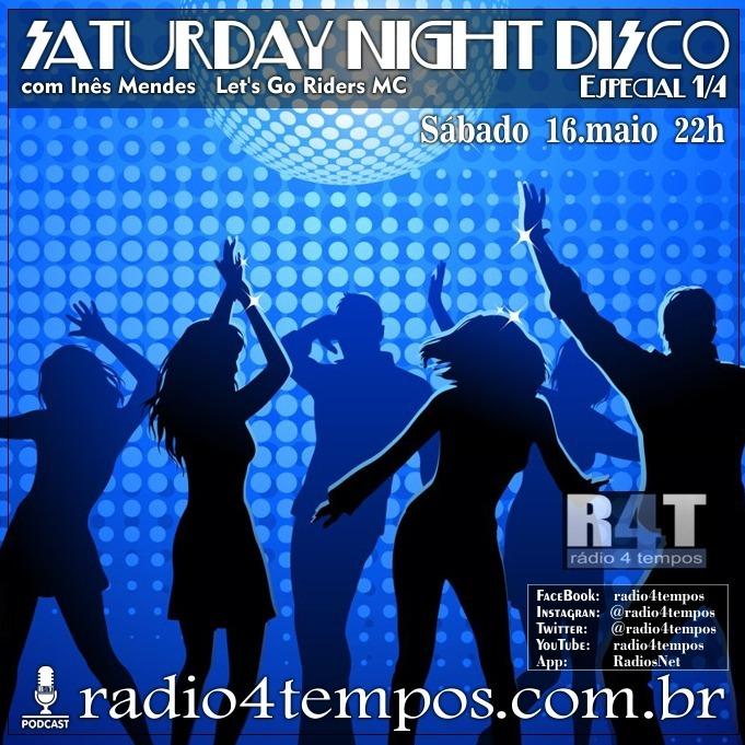 Rádio 4 Tempos - Saturday Night Disco 02:Rádio 4 Tempos