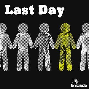 Last Day: Teaser