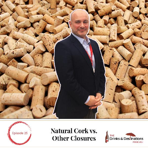 Ep. 25: Natural Cork vs. Other Closures