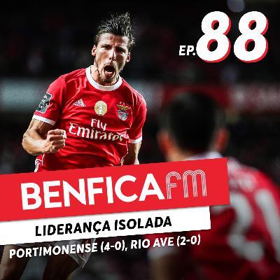 #88 - Benfica FM | Benfica x Portimonense e Rio Ave (4-0 e 2-0)