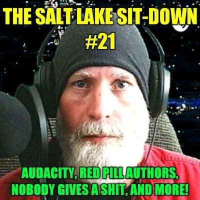 The Salt Lake Sit-Down #21