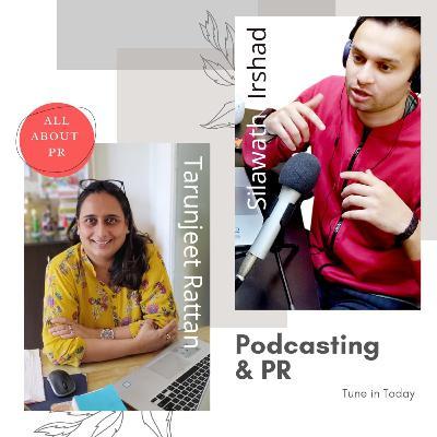 Ep 8 : Podcasting & PR