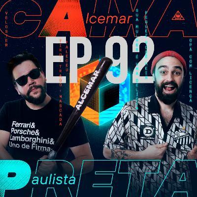Ep. 92 - Rádio Energya, como identificar um psicopata e golpes do Paulista