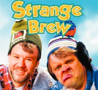Ep. 199 - Strange Brew