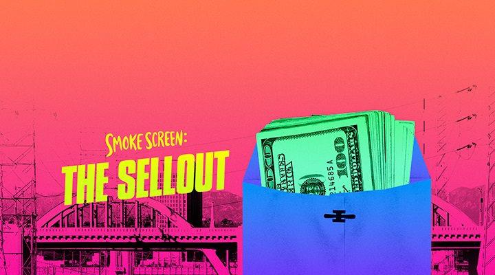 Smoke Screen: The Sellout