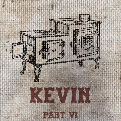 The Feeding - Part VI - Kevin