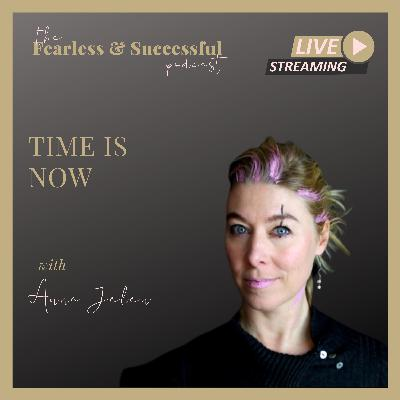 Anna Jelen: The Time is Now